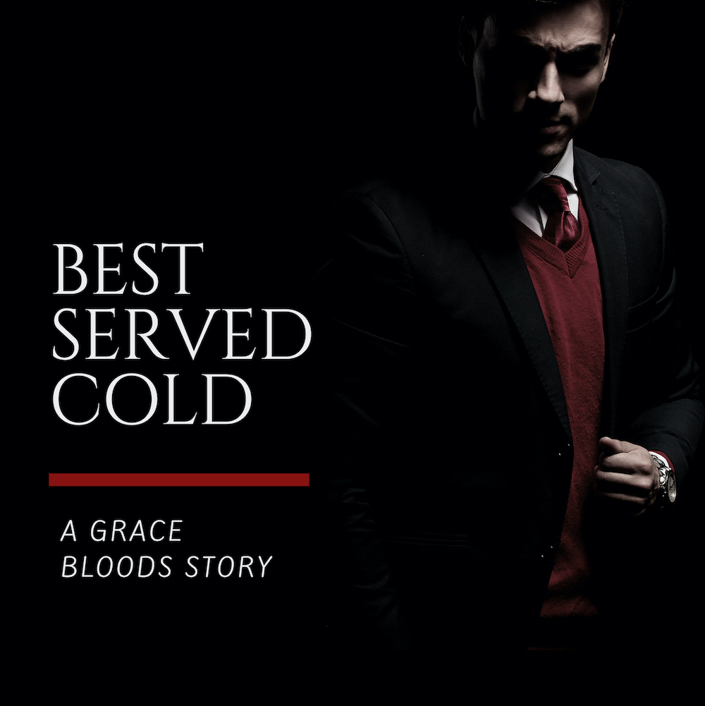Best Served Cold: A Grace Bloods Short